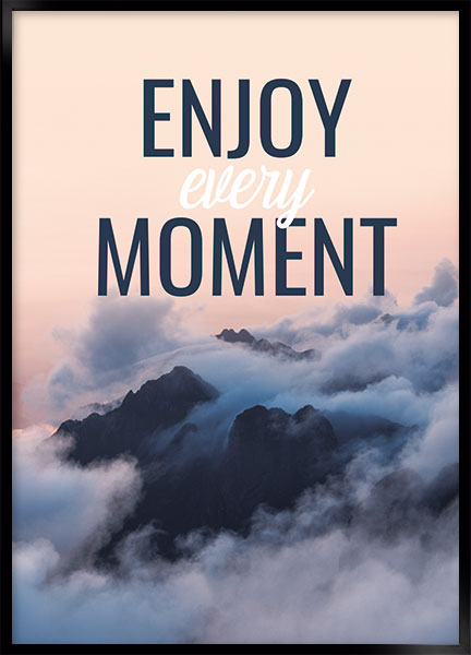 Plakat - Enjoy moment