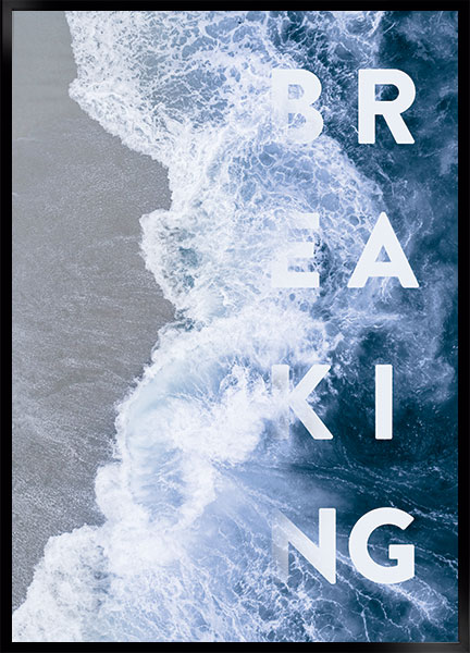 Plakat - Breaking