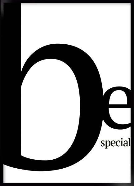 Plakat - Be special