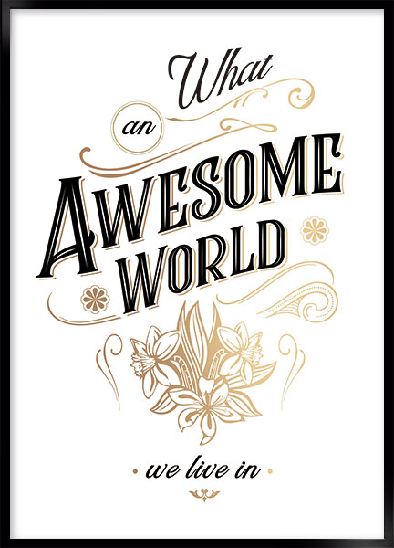 Plakat - Awesome world