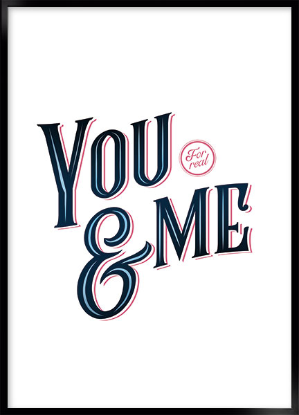Plakat - You and me