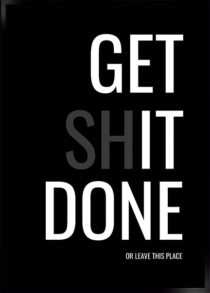 Plakat - Get shit done