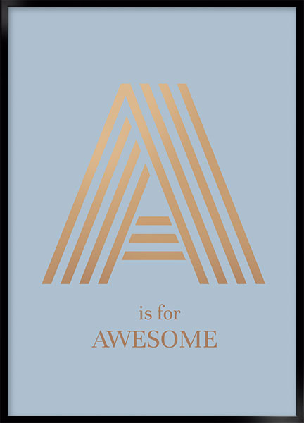 Plakat - A is for awesome