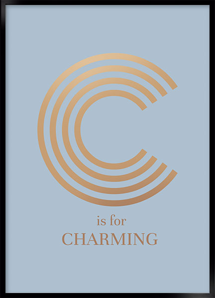 Plakat - C is for charming